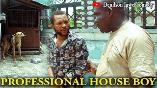 Denilson Igwe Comedy - Professional houseboy