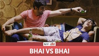 FilterCopy | Bhai vs. Bhai | Ft. Ayush Mehra and Rohan Shah
