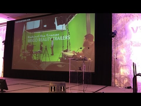 Making Mixed Reality Trailers and Videos - VRLA Summer Expo 2016