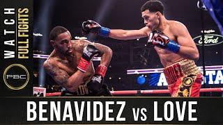 Benavidez vs Love Full Fight: March 16 2019 | PBC on FOX PPV