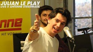 Julian le Play - Wir haben noch das ganze Leben (live @ Antenne Steiermark)