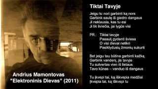 """Video thumbnail of """"Andrius Mamontovas - Tiktai Tavyje"""""""