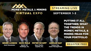 Peter Schiff, Rick Rule, Brien Lundin, Adrian Day | Current Trends in Money, Metals, And Mining