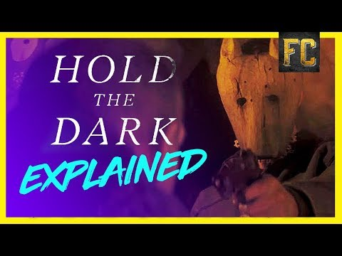 Hold the Dark Explained | Hold the Dark Full Movie Analysis | Flick Connection