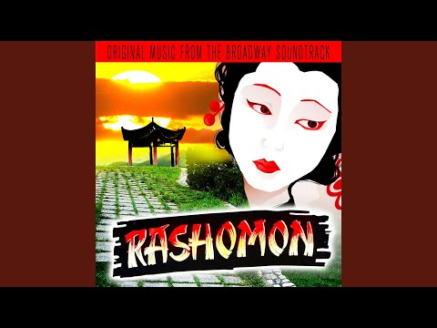 Prologue (The Rashomon Gate)