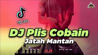 DJ Plis Cobain Jatah Mantan Nya Cin Tik Tok Remix Full Bass ...