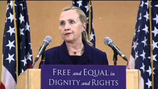 Secretary of State Hillary Clinton's Historic LGBT Speech - Full Length - High Definition