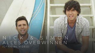 """""""Nick & Simon"""" - Alles Overwinnen"""