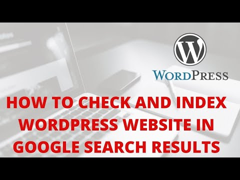 How to check and index wordpress website in google search