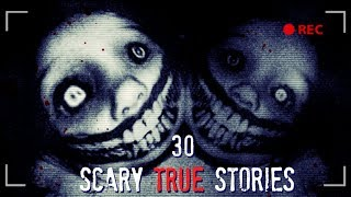 Top 30 Scary TRUE Stories Compilation (2018 - 2019)