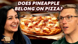 Does Pineapple Belong on Pizza? | A Hot Dog Is a Sandwich | Mythical Kitchen