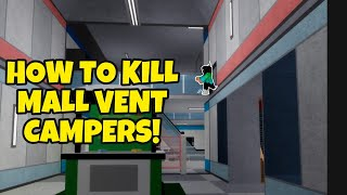 HOW TO KILL MALL VENT CAMPERS IN PIGGY (chapter 10) | Roblox | T0RNADO