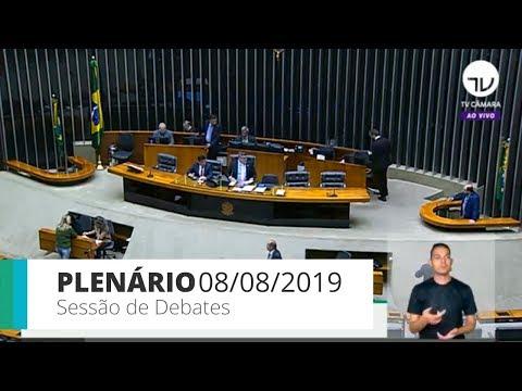 Plenário - Sessão de debates do Plenário - 08/08/2019 - 14:00