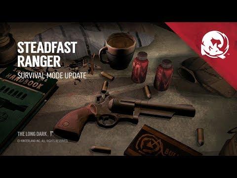 The Long Dark -- STEADFAST RANGER (Survival Mode Update)