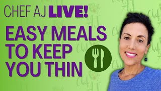 More Easy Meals to Keep You Thin