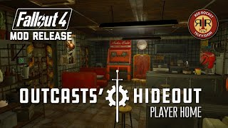 Fallout 4 Mod Release - The Outcasts Hideout Player Home
