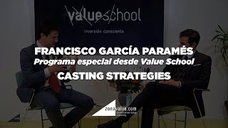 Especial desde Value School: Hablamos de Paramés, los mercados y Value Investing