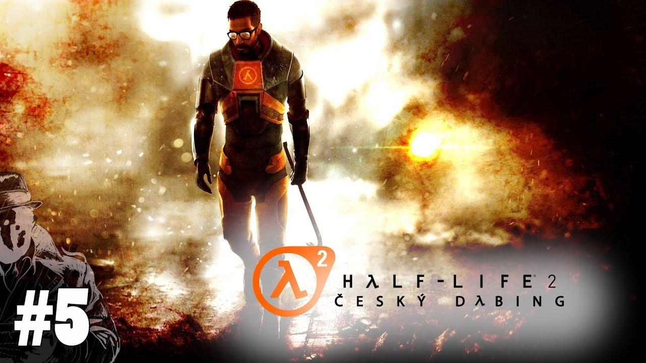 Half - Life 2 #5 - Black Mesa | CZ Český Dabing / SK Slovensky Gameplay / Let's Play