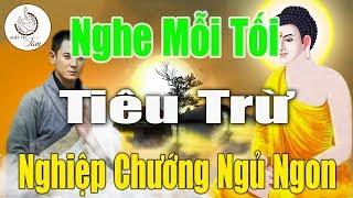 Đêm 15 Nghe pháp Phật Sám Hối Tiêu Trừ Nghiệp Chướng Gia Đạo Bình An Rất Linh Nghiệm
