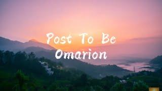 Post To Be - Omarion Ft. Chris Brown & Jhené Aiko (Lyrics) (Clean)