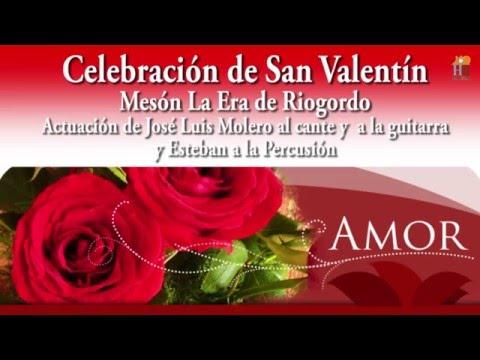 San Valentín en el Mesón La Era de Riogordo. Actuación Luis Molero