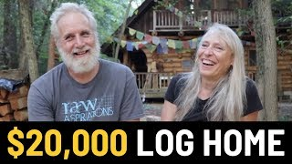 Couple Builds Amazing Log Cabin Home For Only $20,000