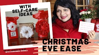 CHRISTMAS EVE EASE WITH SELF-CARE IDEAS