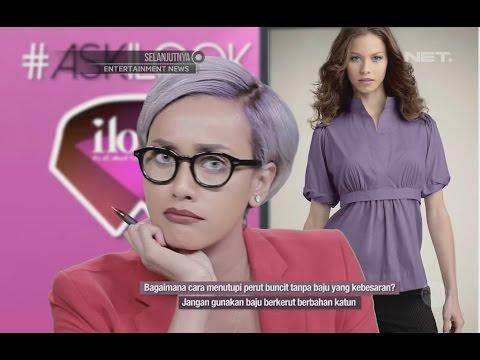 Video iLook - Ask iLook - Cara Menutupi Perut Buncit tanpa Baju yang Kebesaran