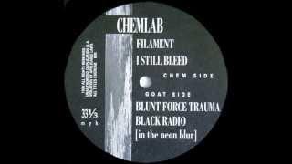 CHEMLAB - I Still Bleed