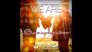 Dario Synth vs. Matt3w & Sideone feat. Chess - We Are (Saxophender Remix) |DUBSTEP| [FREE DOWNLOAD]