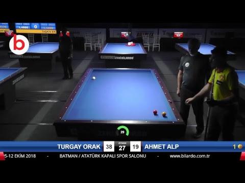 TURGAY ORAK & AHMET ALP Bilardo Maçı - 2018 ERKEKLER 3.ETAP-FİNAL