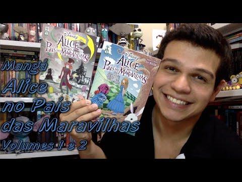 Manga? Alice no Pai?s das Maravilhas Volumes 1 e 2 | Cultura & Próxima Leitura