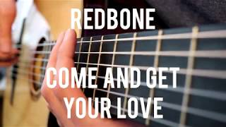 Redbone | Come And Get Your Love | GG#54