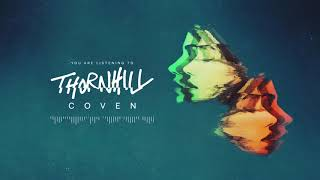 Thornhill - Coven