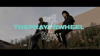"Veil of Light – ""The Prayer Wheel"""