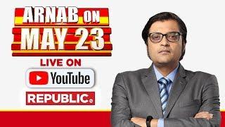 Republic TV LIVE   Watch 2019 Lok Sabha Election Results LIVE With Arnab Goswami