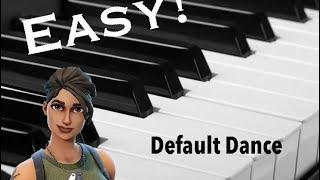 Easy Default Dance Tutorial on Piano [Fortnite]