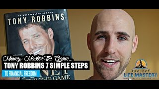 Money: Master The Game - Tony Robbins 7 Simple Steps To Financial Freedom