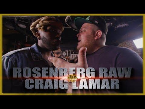ROSENBERG RAW VS CRAIG LAMAR RAP BATTLE - RBE