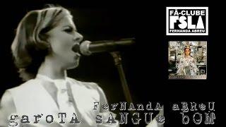 FERNANDA ABREU - GAROTA SANGUE BOM (VIDEOCLIPE OFICIAL)