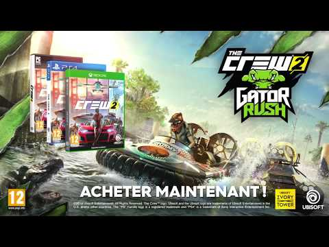 The Crew 2 : The Crew 2 Gator Rush Trailer de Gameplay OFFICIEL VOSTFR HD