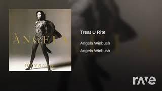 Here We Go Treatin' U Rite Again (Angela Winbush Takes A Portrait Remix)