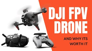 DJI FPV Drone and WHY ITS WORTH IT - SMART TECHNOLOGY & SAFE