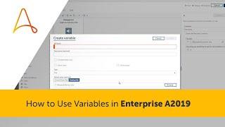 Take a look at the following video on How to User Variables in Enterprise A2019.