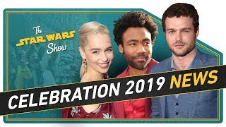 Star Wars Celebration 2019 Announced and We Go Inside Solo: A Star Wars Story's Millennium Falcon! - Video Youtube
