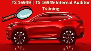 TS 16949 | TS 16949 Internal Auditor Training
