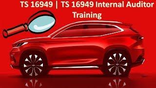 TS 16949 Internal Auditor Training