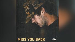 Noah Hicks Miss You Back