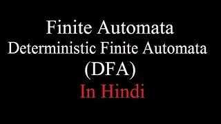 Deterministic Finite Automata in Hindi   DFA   TOC   Automata   By- Harendra Sharma