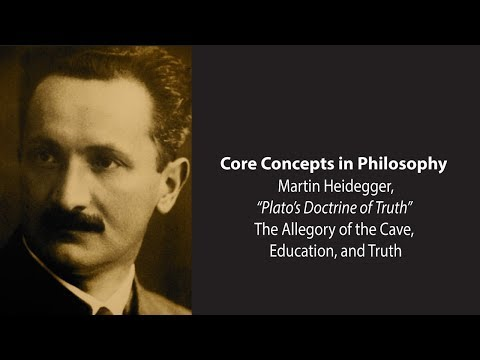 Martin Heidegger on the Allegory of the Cave, Education, and Truth - Philosophy Core Concepts